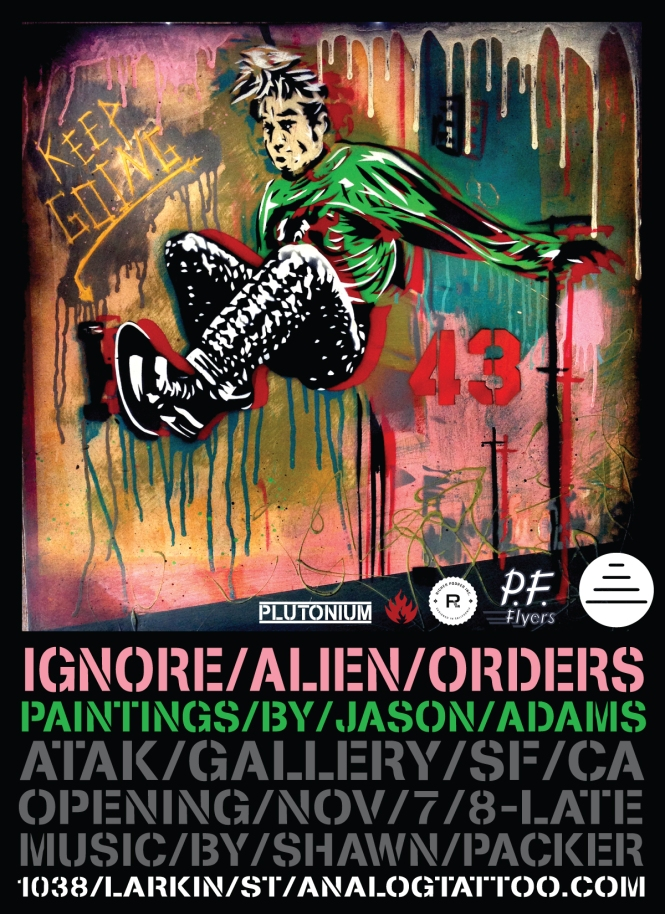 Ignore Alien Orders - Paintings by Jason Adams